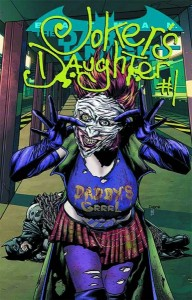 Joker's Daughter #1