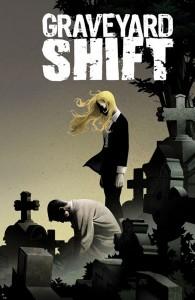 Graveyard Shift #1
