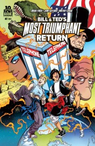 Bill and Ted's Return #1