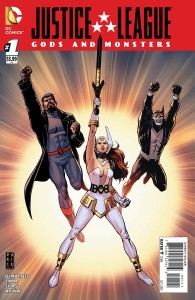 Justice League Gods and Monsters #1