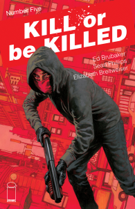 Kill Or Be Killed #5